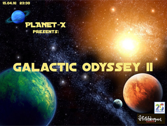 15.04.2016 - Galactic Odyssey II