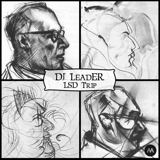 DJ LeadER - LSD Trip