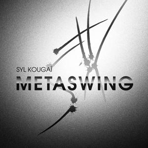 Syl Kouga? - Metaswing