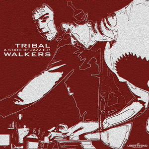 Tribal Walkers - A State Of Jazz