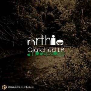 nrthie - Glatched LP