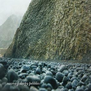 Naono -- Sleepy Pebbles