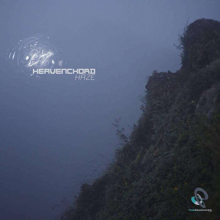 Heavenchord - Haze EP