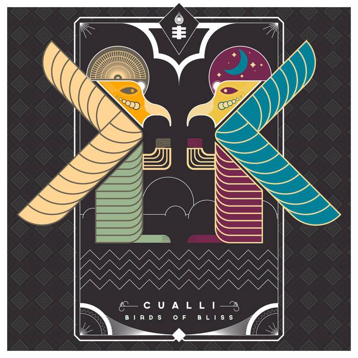 Cualli - Birds of Bliss
