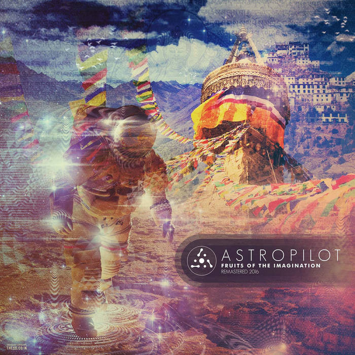 Astropilot - Fruits Of The Imagination