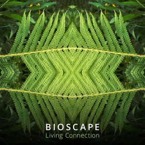 Bioscape - Living Connection