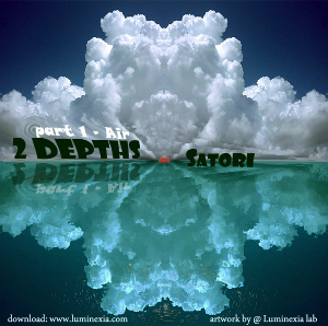 DJane Satori - 2 depths: part 1 - air