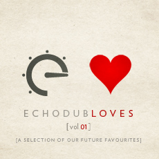 Various Artists - Echodub Loves Vol 01