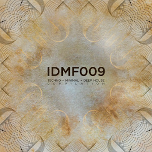 IDMf009: Techno/Minimal/Deep House Compilation