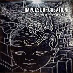 Impulse of Creation - Shining of Internal SUN EP