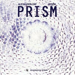 Alexander Daf & Aedem - Prism (Split Album)