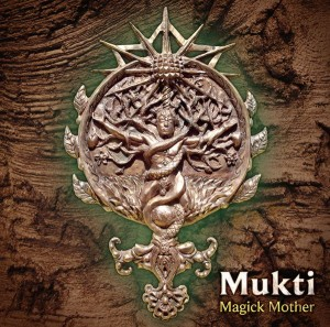 Mukti - Magick Mother