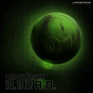 Onionbrain - 10.192 A.D.