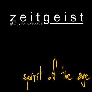 Zeitgeist - Spirit Of The Age